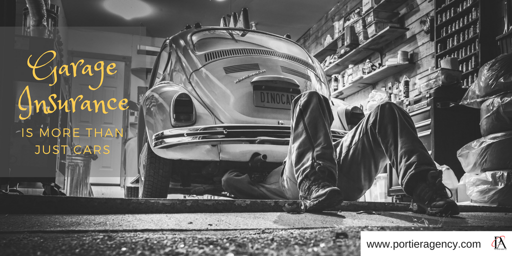 Garage Insurance Is More Than Just Cars Portier Agency
